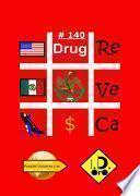 #Drug 140 (Edicion en español)
