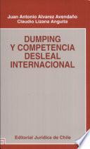 Dumping y competencia desleal internacional