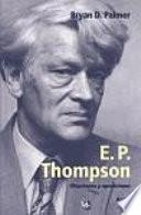 E. P. Thompson