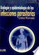 Ecología y epidemiología de las infecciones parasitarias