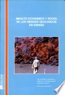 Economic and social impacts of the geological hazards in Spain