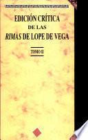Edición crítica de las rimas de Lope de Vega (Tomo II)