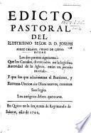Edicto pastoral ... sobre los puntos siguientes: Que los casados, divorciados sin la legitima autoridad de la Iglesia, estàn en pecado mortal: y, que los que administrar el bautismo, y Extrema-Uncion sin oleos nuevos, cometen sacrilegio