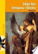 Edipo rey. Antígona. Electra