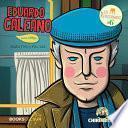 Eduardo Galeano para niñxs: Escritor para justicia
