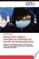 Efecto Kerr Óptico Resuelto en el Tiempo en Escala de Femtosegundos