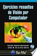 Ejercicios Resueltos de Visión por Computador