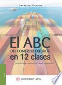 El ABC del comercio exterior en 12 clases