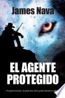 El Agente Protegido