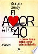 El Amor A Los 40