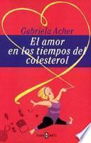 El Amor En Los Tiempos Del Colesterol