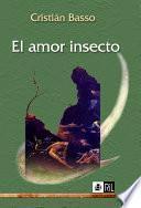 El amor insecto