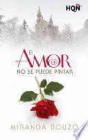 El amor no se puede pintar