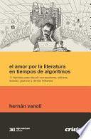El amor por la literatura en tiempos de algoritmos