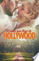 El amor que llegó de Hollywood