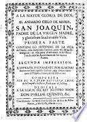 El animado cielo de María, San Joaquín, Padre de la Virgen Madre, y glorioso en su admirable vida