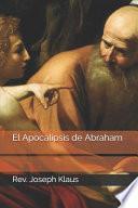El Apocalipsis de Abraham