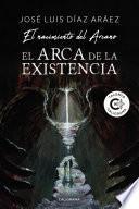 El Arca de la Existencia