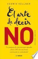 El arte de decir NO / The Art of Saying NO