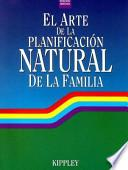 El Arte de la Planificacion Natural de la Familia