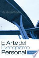 El Arte del Evangelismo Personal