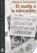 El asalto a la educación