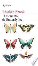 El asesinato de Butterfly Joe