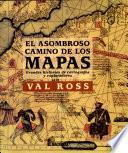 El asombroso camino de los mapas