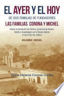 El Ayer Y El Hoy De Dos Familias De Fundadores Las Familias Corona Y Michel