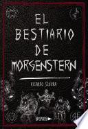 El Bestiario de Morgenstern