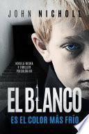 El blanco es el color más frío: novela negra y thriller psicológico
