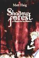 El bosque de las sombras / Shadow Forest