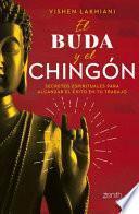 El Buda Y El Chingón