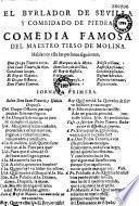 El Burlador de Sevilla y combidado de piedra. Comedia famosa del maestro Tirso de Molina...