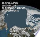 EL CALENTAMIENTO GLOBAL, NO LE CALIENTA A NADIE