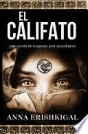 El Califato: Una novela de suspenso post-apocalíptica