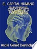 El capital humano en las teorías del crecimiento económico