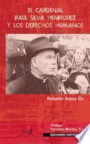 El cardenal Raúl Silva Henríquez y los Derechos Humanos