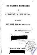 El Cariño perfecto, ú Alfonso y Serafina