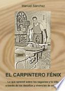 El carpintero Fénix