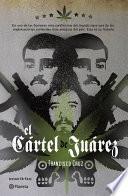 El cártel de Juárez