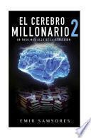 El Cerebro Millonario 2