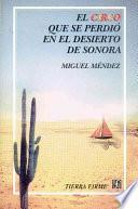 El circo que se perdió en el desierto de Sonora
