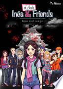 El Club de Inés&Friends: terror en el colegio