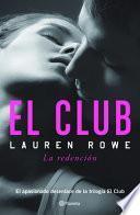 El Club. la Redención
