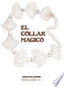 El Collar mágico