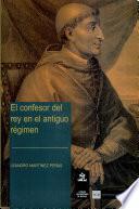 El confesor del rey en el Antiguo Régimen