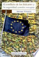 El conflicto de los Balcanes y la seguridad común europea