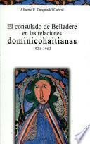 El consulado de Belladere en las relaciones dominicohaitianas