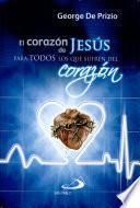 EL CORAZÓN DE JESÚS PARA TODOS LOS QUE SUFREN DEL CORAZÓN